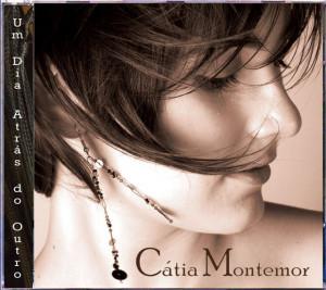 Cátia Montemor - Um Dia Atras do Outro