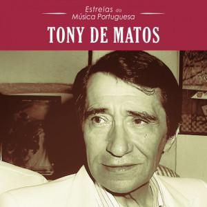 Estrelas da Música Portuguesa - Tony de Matos