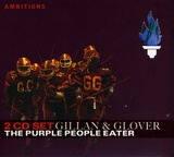 Gillan & Glover - The Purple People Eater (2CD)