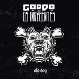 Gordo e os Indecentes - Old Dog