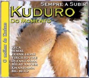 Kuduro - Sempre a Subir