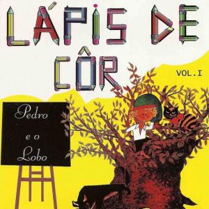 Pedro e o Lobo - Col. Lapis Cor
