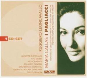 Ruggiero Leoncavallo - Maria Callas: I Pagliacci