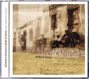Silvestre Fonseca - Dedo D'Alma