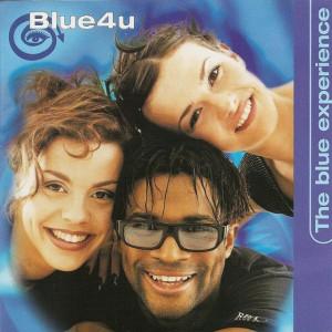 Blue 4 U - The Blue Experience