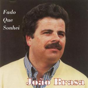João Braza - Fado Que Sonhei
