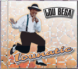 Lou Bega - Lounatic