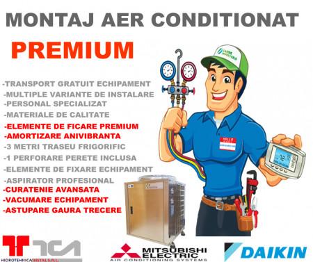 Montaj Aer Conditionat tip Premium pentru aparate de aer conditionat 14000 - 24000 BTU
