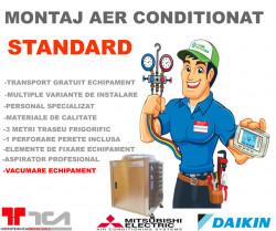 Montaj Aer Conditionat tip Standard pentru aparate de aer conditionat 7000 - 12000 BTU