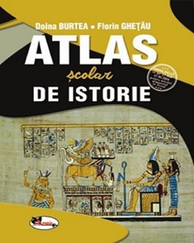 Atlas scolar de istorie - pentru gimnaziu si liceu