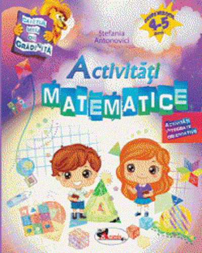 Caietul meu de gradinita. Activitati matematice. 4-5 ani