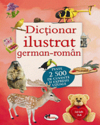 Dictionar ilustrat german-roman - pentru scolari si adulti