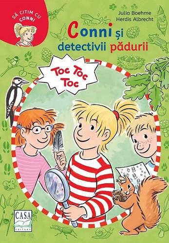 Sa citim cu Conni. Conni si detectivii padurii - coperta