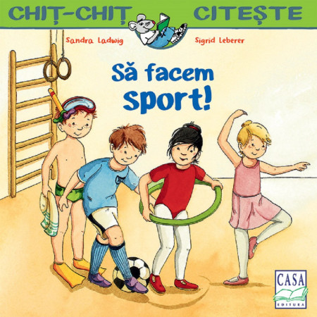 Chit-Chit citeste. Vol. 1 - Sa facem sport! - coperta