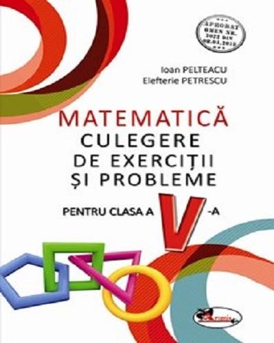 Culegere de exercitii si probleme de matematica - clasa a V-a