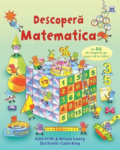 Descopera matematica - carte integral cartonata, cu ferestre