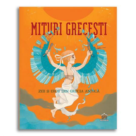 Mituri grecesti - Zeii si Eroii