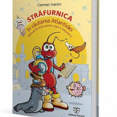 Strafurnica in cautarea Atlantidei - manual de dictie pentru copii