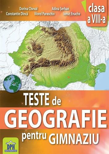 Teste de geografie pentru gimnaziu - clasa a VIII-a