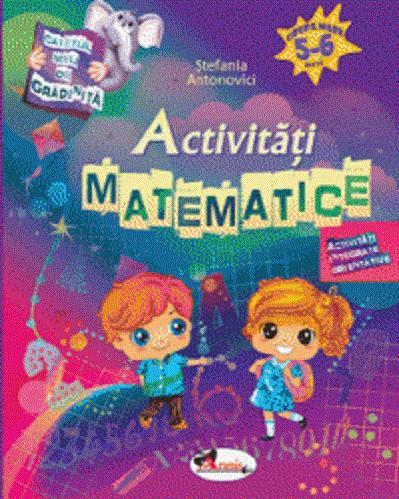 Caietul meu de gradinita. Activitati matematice. 5-6 ani