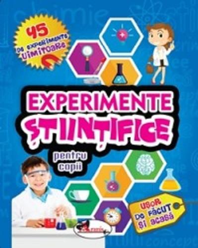 Experimente stiintifice pentru copii - colectie de experimente uimitoare
