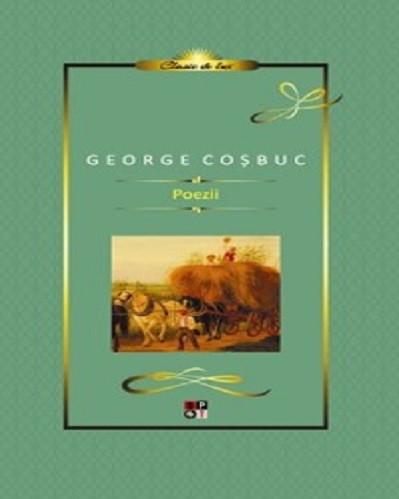 Poezii - de George Cosbuc