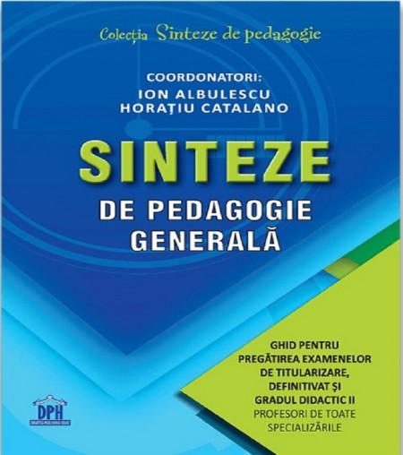 Sinteze de pedagogie generala - titularizare, definitivat, gradul II - pentru profesori