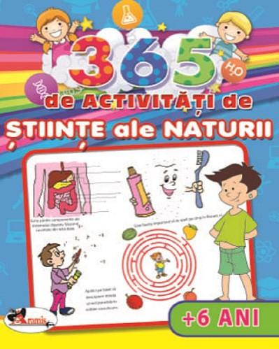 365 de activitati de stiinte ale naturii - pentru copii de peste 6 ani