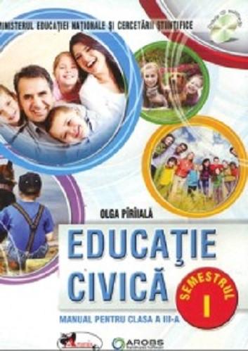 Educatie civica. Manual pentru clasa a III-a. 2 volume: semestrul 1 si 2 - coperta