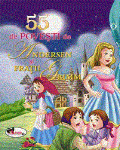 Pachet 5 carti cu cate 55 de povesti - 55 de povesti de Andersen si fratii Grimm
