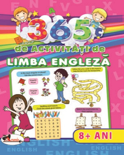 365 de activitati de limba engleza - pentru copii de peste 8 ani