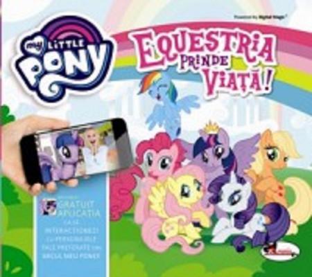 Equestria prinde viata - carte interactiva My Little Pony
