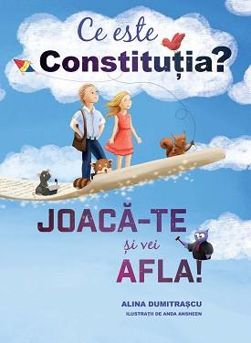 Ce este Constitutia? pe intelesul copiilor