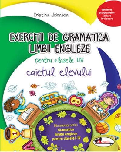 Caiet cu exercitii de gramatica limbii engleze - clasele primare