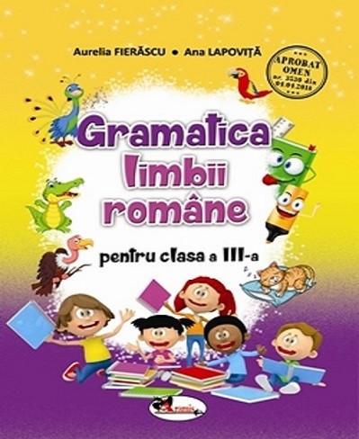 Gramtica limbii romane pentru clasa a III-a