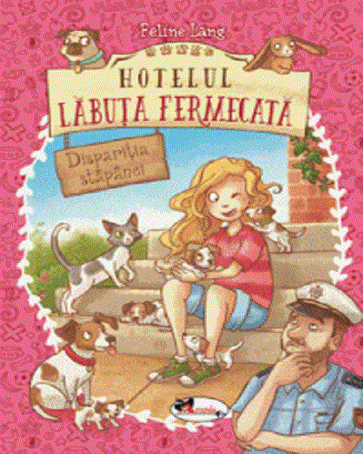 Hotelul Labuta Fermecata - vol. 2: Disparitia stapanei