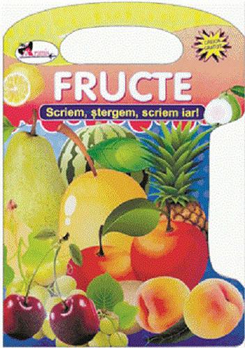 Fructe. Scriem, stergem, scriem iar!  coperta