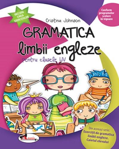 Gramatica limbii engleze - clasele I-IV