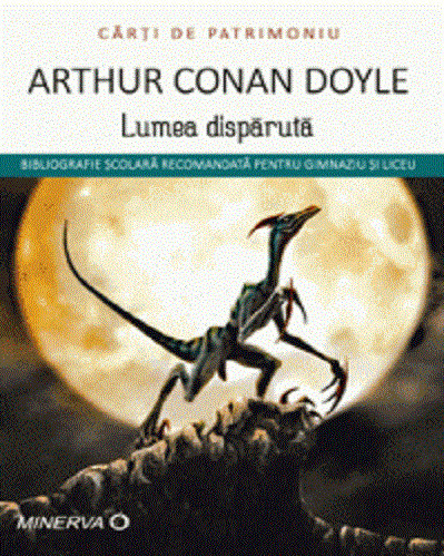 Lumea disparuta - de Arthur Conan Doyle