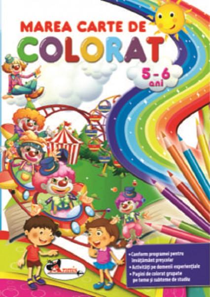 Marea carte de colorat 5-6 ani - respecta programa scolara