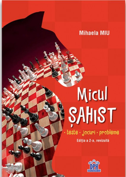 Micul sahist - initiere si strategii de sah