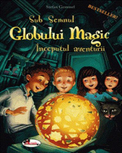 Sub semnul Globului Magic - aventuri