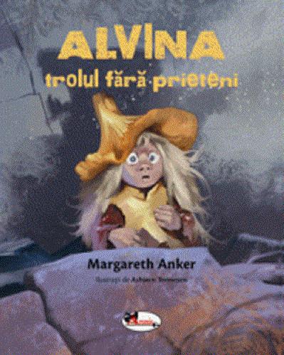 Alvina, trolul fara prieteni - o poveste despre aparente si toleranta