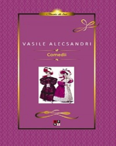 Comedii de Vasile Alecsandri