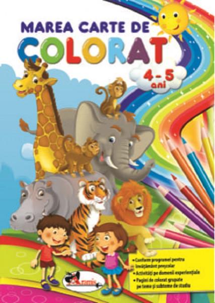 Marea carte de colorat 4-5 ani - respecta programa scolara