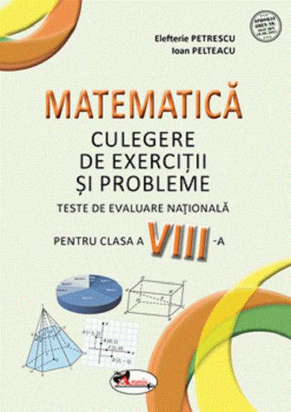 Matematica. Teste de evaluare nationala. Clasa a VIII-a - coperta