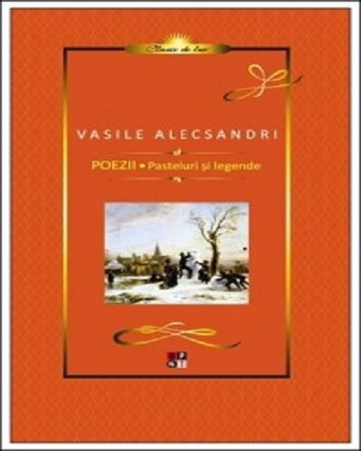 Poezii. Pasteluri si legende  - de Vasile Alecsandri