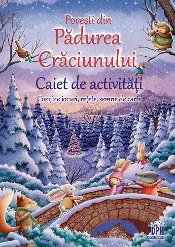 Povesti din Padurea Craciunului - caiet de activitati