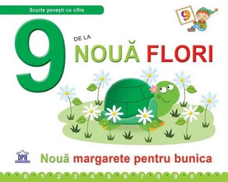 9 de la Noua flori - carte cu poveste si activitati despre cifra 9