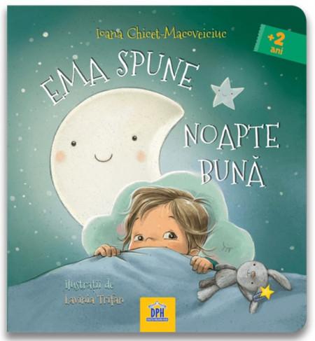 Ema spune noapte buna de Printesa Urbana - carte integral cartonata, pentru copiii de la 2 ani in sus